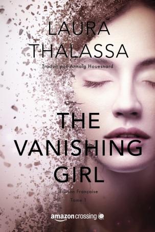 La Chronique des Passions: The Vanishing Girl, Tome 1 ...