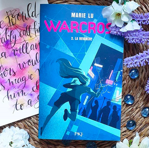 Chronique : Warcross – La revanche de Marie Lu